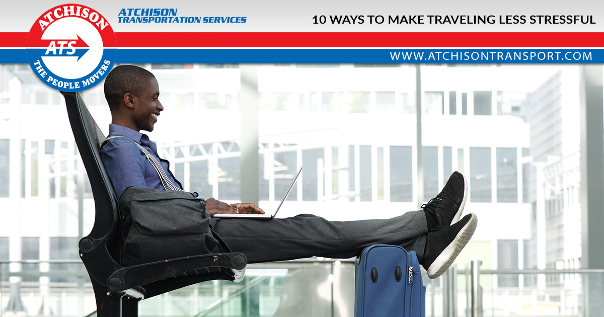 10 Ways to Make Traveling Less Stressful