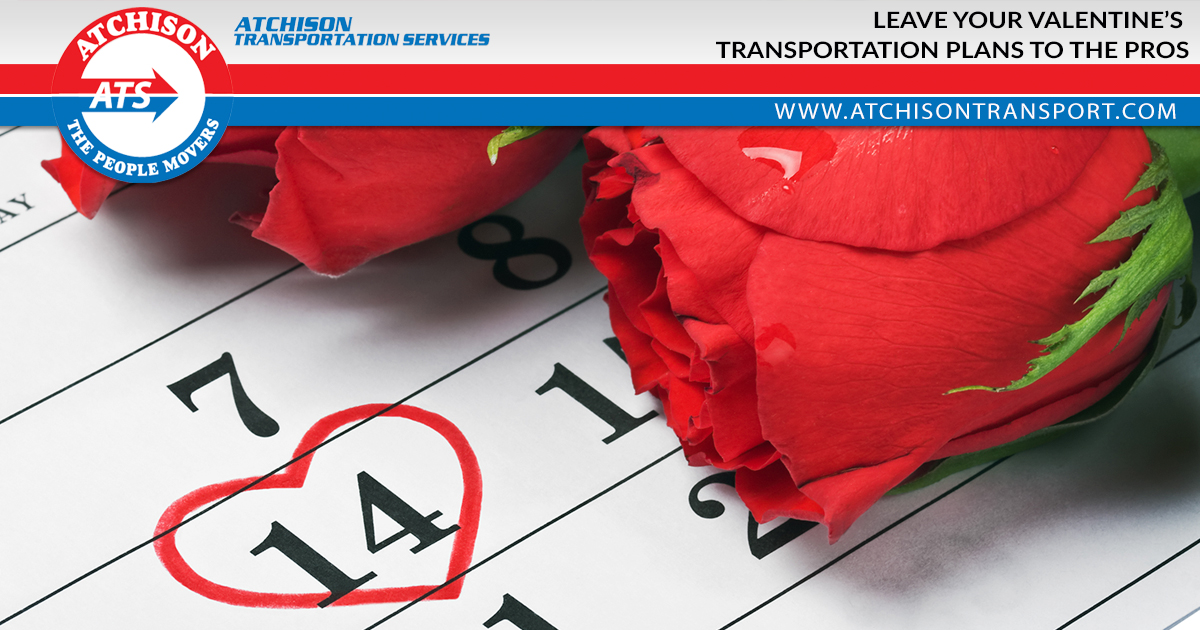 Leave Your Valentine's Transportation Plans to the Pros at Atchison Transportation