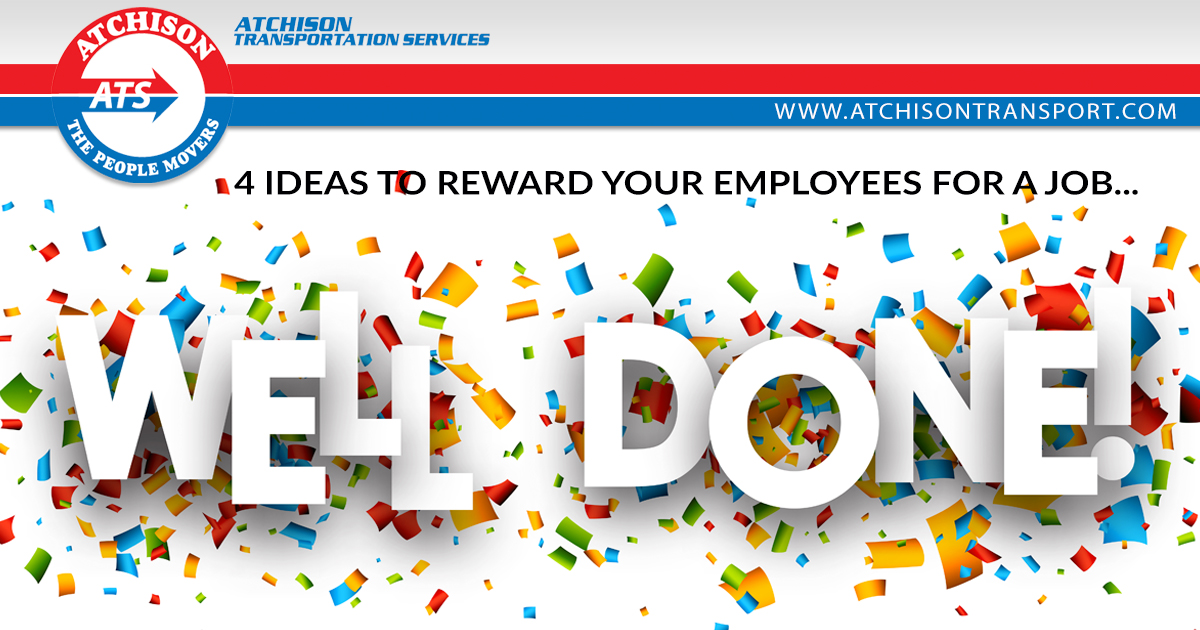 4 Ideas to Reward Your Employees for a Job Well Done