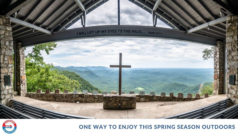 Enjoy This Spring Season Outdoors